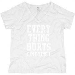 Everything Hurts Runner Plus V-Neck