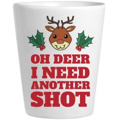Oh Deer I'm In Need Of Shots
