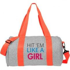 Like a girl fight duffel