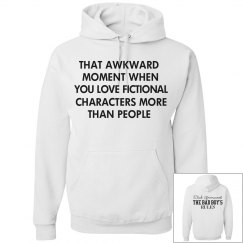 THAT AWKWARD MOMENT white hoodie