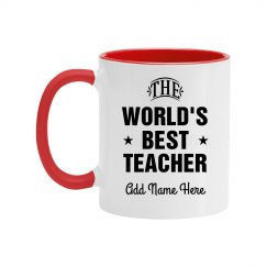 World's Best Teacher Custom Name