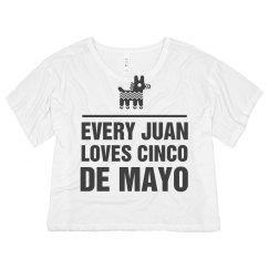 Every Juan Loves Cinco De Mayo