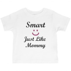 Smart like mommy
