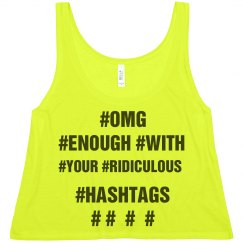 Totally Over Your Hashtag