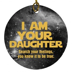 I Am Your Daughter