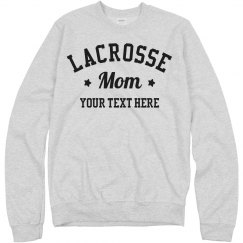 Custom And Cozy Lacrosse Mom