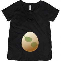 Oh? Poke Go Hatch An Egg Maternity Shirt