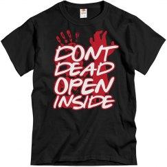Dont dead open inside