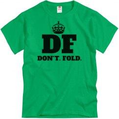 Don't.Fold.