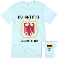 Du Hast Mich...Deutschland (Tri-Blend)