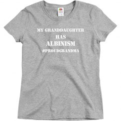 My Granddaughter Has Albinism- Proud GMa- Gray