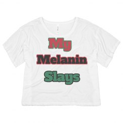 My Melanin Slays