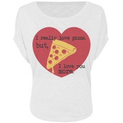 Love You More Than Pizza