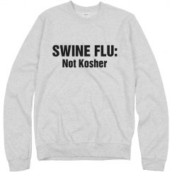 Not Kosher Swine Flu