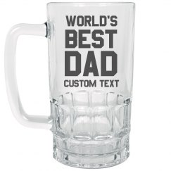 Custom Text World's Best Dad Gift