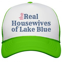 The Real Housewives of Lake Blue Hat