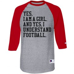 Yes I Understand Football Girl Funny Shirt