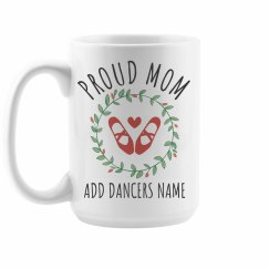Proud Dance Mom Gift
