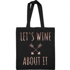 Wine About It Metallic Tote