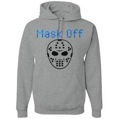Mask Off UNISEX Hoodie