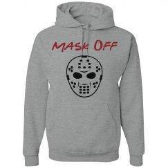 Mask Off Mens Hoodie