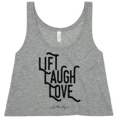 Lift Laugh Love Crop Top