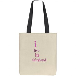 i live in fairyland tote
