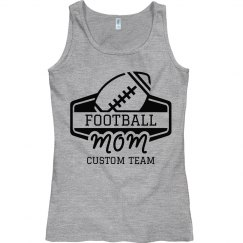 The Football Mom Custom Team Name Tank