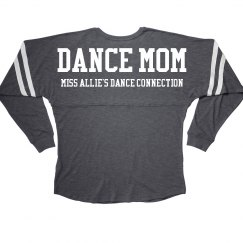 DANCE MOM LONG SLEEVED TEE