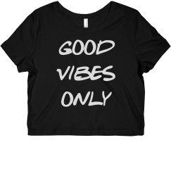 Good Vibes Crop Top