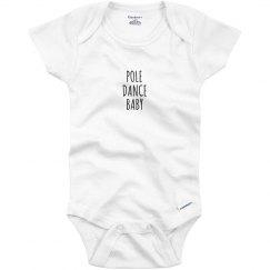 Pole Dance Baby