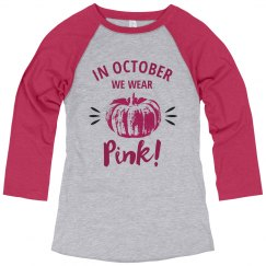 Wear Pink In October Tee