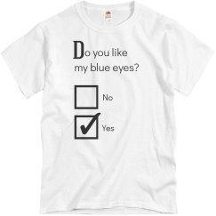 Do you like my eye's?