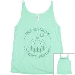 Trust Your Passion Tank