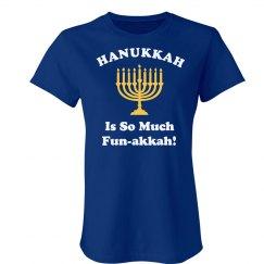 Hanukkah is Fun Tee