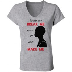 NEVER BREAK ME DIDN'T MAKE ME BLACK WOMAN LOW AFRO
