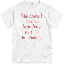 She is Winning Tee