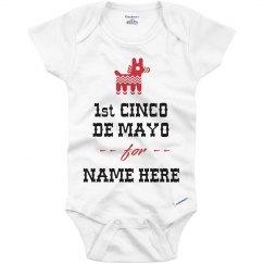 Custom: First Cinco de Mayo for Name Here