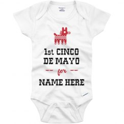 Custom: First Cinco de Mayo for Name Here