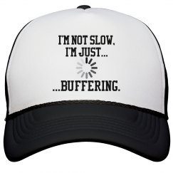 I'm Buffering!-Hat