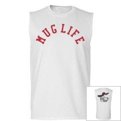 MUG LIFE MUSCLE TEE