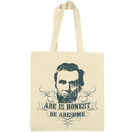Abe Is Honest Be Abesome