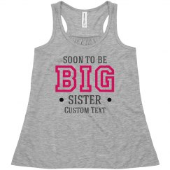 To Be Big Sister Tee