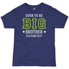 Personalized Soon To Be Big Brother Tee
