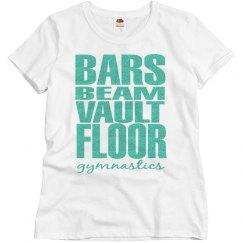 Bars, beam, vault, floor tshirt