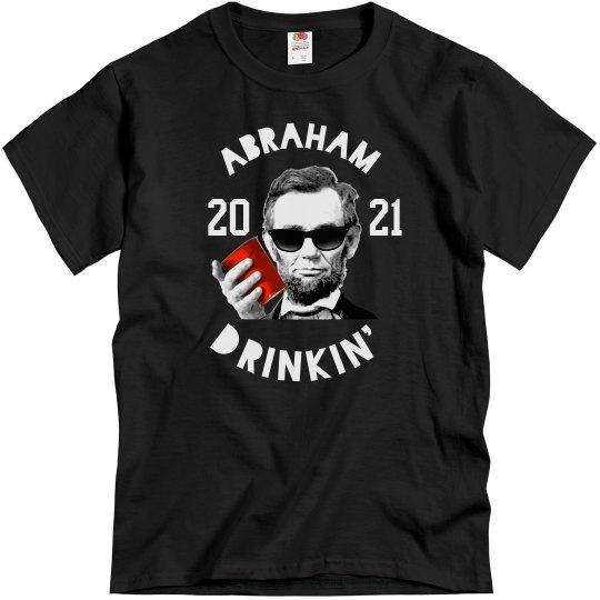 Abraham Drankin' Fourth of July Custom