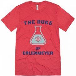 The Duke of Erlenmeyer