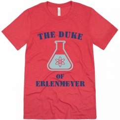 The Duke of Erlenmeyer