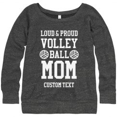 Loud, Proud Volleyball Mom