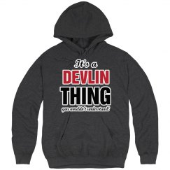 It's a Devlin thing